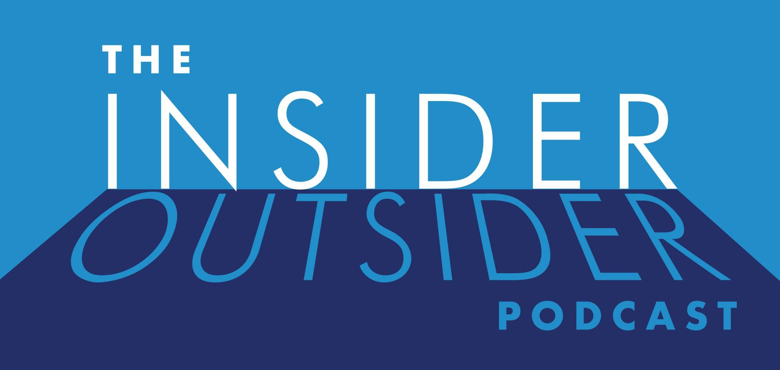 The Insider Outsider Podcast-banner